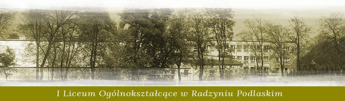 I Liceum Ogólnokształcące w Radzyniu Podlaskim